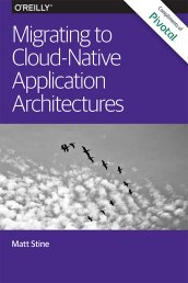oreilly-cover-migrating-to-cloud-native-application-architectures